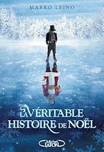 Télécharger cet ebook : La véritable histoire de Noël