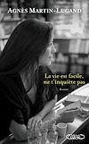 Télécharger le livre :  La vie est facile, ne t'inquiète pas