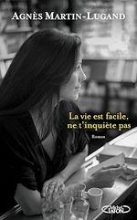 Download this eBook La vie est facile, ne t'inquiète pas