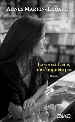 Download the eBook: La vie est facile, ne t'inquiète pas