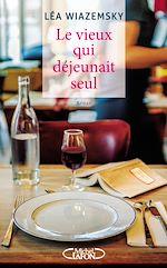 Download this eBook Le vieux qui déjeunait seul