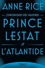 Download this eBook Prince Lestat et l'Atlantide