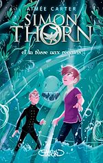 Download this eBook Simon Thorn - tome 3 Et la fosse aux requins