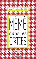 Download this eBook Mémé dans les orties