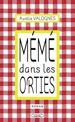 Download the eBook: Mémé dans les orties