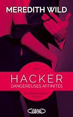 Télécharger cet ebook : Hacker Acte 1 Dangereuses affinités
