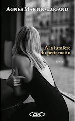 Download this eBook A la lumière du petit matin