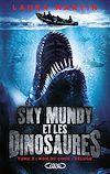 Télécharger le livre :  Sky Mundy et les dinosaures - tome 2 Nom de code : Déluge