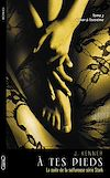 Télécharger le livre :  A tes pieds - tome 3 Aimer à l'extrême