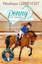Download this eBook Penny en concours - tome 3 Un nouveau défi