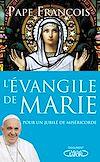 Télécharger le livre :  L'évangile de Marie - Pour un Jubilé de miséricorde