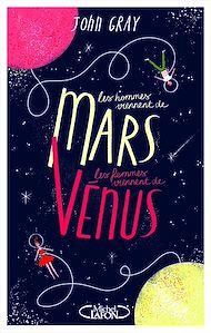 Téléchargez le livre :  Les hommes viennent de Mars, les femmes viennent de Vénus - Version condensée