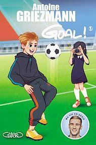 Téléchargez le livre :  Goal ! - tome 3 L'avenir au bout du pied