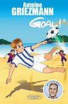 Télécharger le livre :  Goal ! - tome 4 Dans la cour des grands