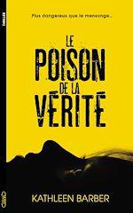 Download this eBook Le poison de la vérité