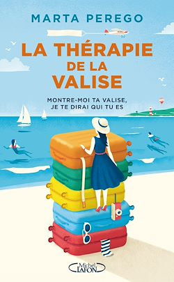 Download the eBook: La thérapie de la valise - Montre-moi ta valise, je te dirai qui tu es