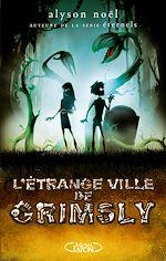 Download this eBook L'étrange ville de Grimsly