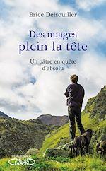 Download this eBook Des nuages plein la tête - Un pâtre en quête d'absolu