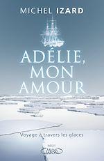 Download this eBook Adélie, mon amour