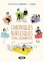 Download this eBook Chroniques burlesques d'une journaliste