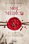Télécharger le livre :  Moi, Médicis