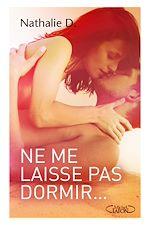 Download this eBook Ne me laisse pas dormir...