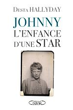 Download this eBook Johnny, l'enfance d'une star