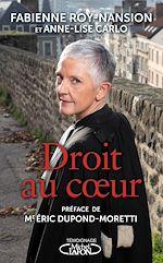 Download this eBook Droit au coeur par la bâtonnière du Nord