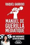 Télécharger le livre :  Manuel de guérilla médiatique