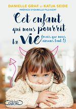 Download this eBook Cet enfant qui nous pourrit la vie (mais que nous aimons tant !)