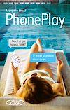 Télécharger le livre :  Phoneplay - tome 2