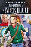 Télécharger le livre :  Les mondes d'Aiekillu