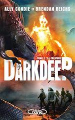 Download this eBook DARKDEEP - tome 2 : la créature