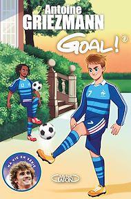 Téléchargez le livre :  Goal ! - tome 8 La vie en bleu