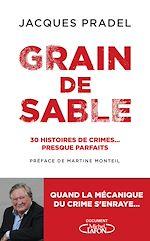 Download this eBook Grain de sable - 30 histoires de crimes... presque parfaits