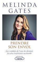 Download this eBook Prendre son envol - Les combats de l'une des femmes les plus inspirantes au monde