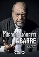 Download this eBook Eric Dupond-Moretti à la barre