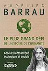 Télécharger le livre :  Le plus grand défi de l'histoire de l'humanité - Face à la catastrophe écologique et sociale