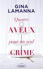 Download this eBook Quatre aveux pour un seul crime