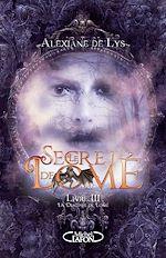 Download this eBook Le secret de Lomé - livre III La destinée de Lomé