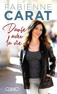 Téléchargez le livre :  Danse avec la vie