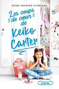 Téléchargez le livre :  Les coups de coeur de Keiko Carter