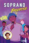 Télécharger le livre :  Freestyle - tome 5 Le pouvoir des mots