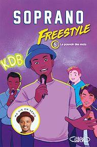 Téléchargez le livre :  Freestyle - tome 5 Le pouvoir des mots