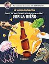 Télécharger le livre :  Houblonomicon - Tout ce qu'on ne vous a jamais dit sur la bière