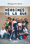 Télécharger le livre :  Héroïnes de la rue