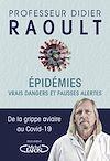 Télécharger le livre :  Epidémies : vrais dangers et fausses alertes