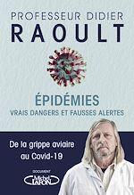 Téléchargez le livre :  Epidémies : vrais dangers et fausses alertes