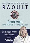 Télécharger le livre :  Epidémies : Vrais dangers et fausses alertes - Extrait gratuit