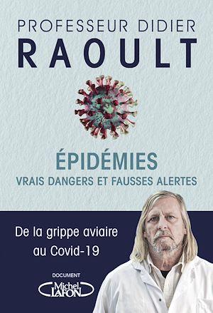 Téléchargez le livre :  Epidémies : Vrais dangers et fausses alertes - Extrait gratuit